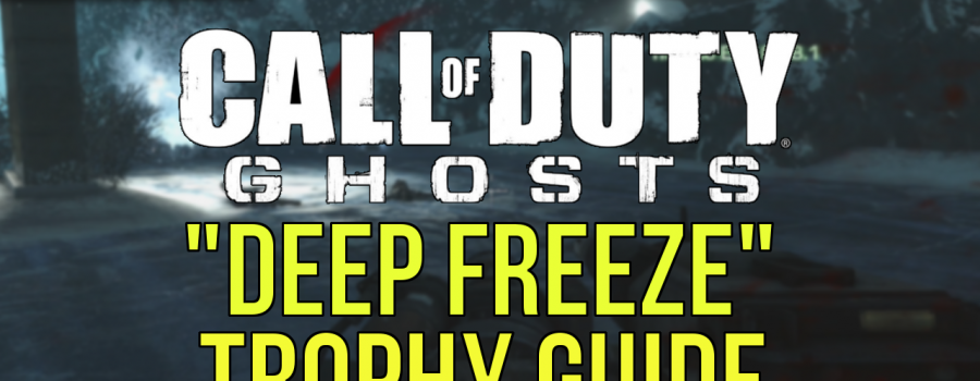 """""""Call of Duty Ghosts"""" – """"Deep Freeze"""" Trophy/Achievement Guide"""