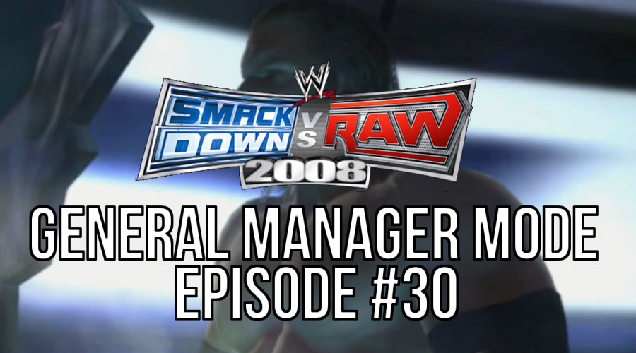 "Smackdown vs Raw 2008 GM Mode – #30 ""The Common Enemy"""
