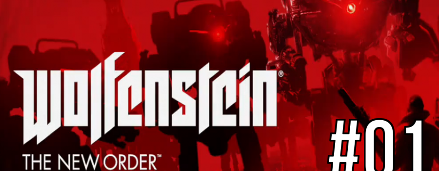 """Wolfenstein The New Order: PS4 UBER Difficulty Playthrough: #01 """"I'm No Baby"""""""