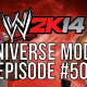 "WWE 2k14 Universe Mode – #50 ""The Final Spot"""