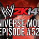 "WWE 2k14 Universe Mode – #52 ""Numbered Days"""