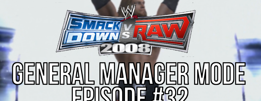 """Smackdown vs Raw 2008 GM Mode – #32 """"A Rated-R Debut"""""""