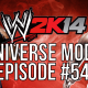 "WWE 2k14 Universe Mode – #54 ""Wrestlemania Main Event"""